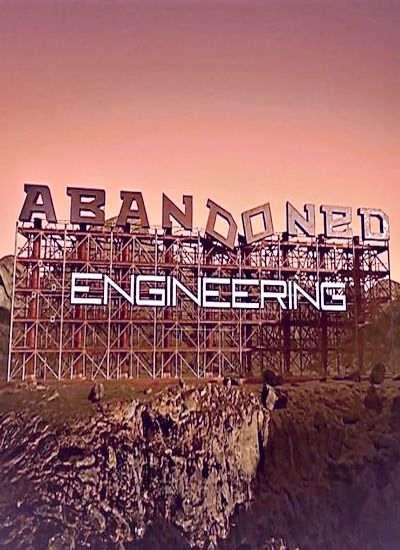 """Забытая инженерия"" - Discovery Channel"